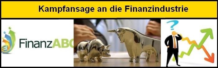 Kampfansage an die Finanzindustrie
