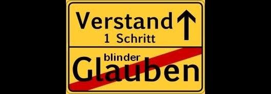 Verstand contra blinder Glaube