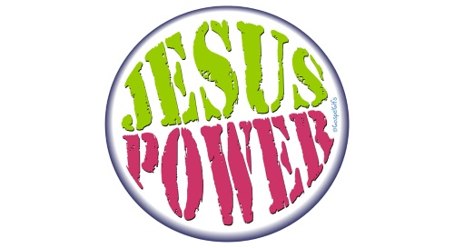 Blog 2016 Jesus Power